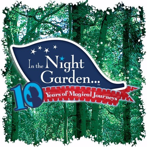 10th Anniversary Celebrations of In the Night Garden...